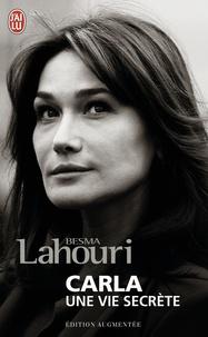 Besma Lahouri - Carla, une vie secrète.
