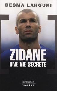 Rhonealpesinfo.fr Zidane, une vie secrète Image