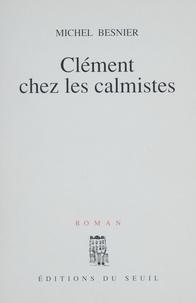 Besnier - Clément chez les calmistes.