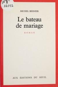 Besnier - Le Bateau de mariage.