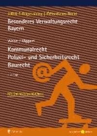 Besonderes Verwaltungsrecht Bayern. 3 Bände - Kommunalrecht, Polizei- und Sicherheitsrecht, Baurecht.