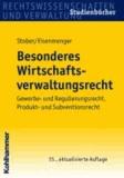 Besonderes Wirtschaftsverwaltungsrecht - Gewerbe- und Regulierungsrecht, Produkt- und Subventionsrecht.
