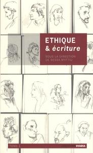 Bessa Myftiu - Ethique & écriture - Tome 3.