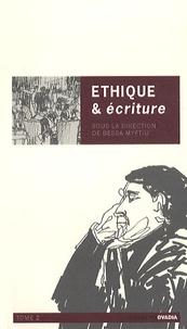 Bessa Myftiu - Ethique & écriture - Tome 2.