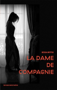 Bessa Myftiu - La dame de compagnie.
