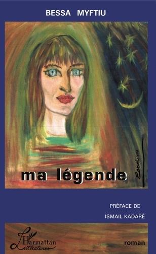 Bessa Myftiu - Ma légende.