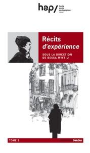 Bessa Myftiu - Récits d'expérience - Tome 1.