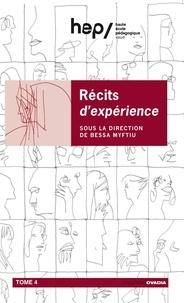 Bessa Myftiu - Récits d'expériences - Tome 4.