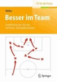 Besser im Team - Teambildung und -führung für Physio- und Ergotherapeuten.