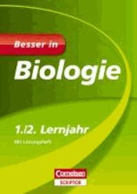 Besser in Biologie 1./2. Lernjahr - Für alle Schularten.