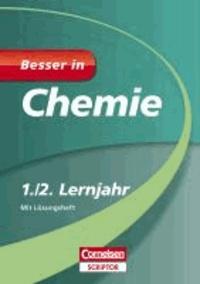 Besser in Chemie 1./2. Lernjahr - Für alle Schularten.