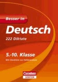 Besser in Deutsch - 222 Diktate 5.-10. Klasse - Für alle Schularten.