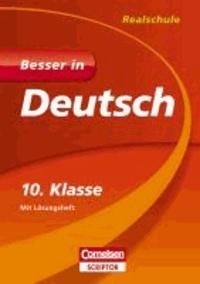 Besser in Deutsch - Realschule 10. Klasse.