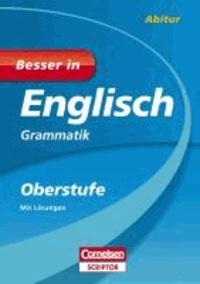 Besser in Englisch - Grammatik Oberstufe.