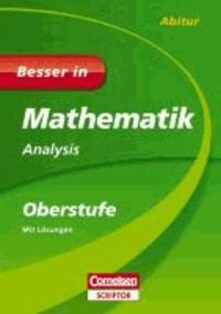 Besser in Mathematik - Analysis Oberstufe.