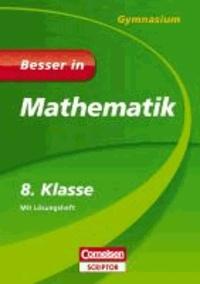 Besser in Mathematik - Gymnasium 8. Klasse.