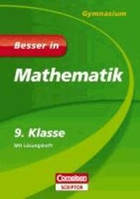 Besser in Mathematik - Gymnasium 9. Klasse.