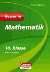 Besser in Mathematik - Realschule 10. Klasse.