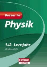 Besser in Physik 1./2. Lernjahr - Für alle Schularten.