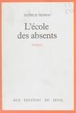 Besson - L'École des absents.