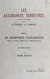 Besson - Les Assurances terrestres  Tome 2 - Les Entreprises d'assurances, Agents, courtiers, réassurance, Marché commun.