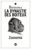 Bessora - La dynastie des boiteux Tome 1 : Zoonomia.