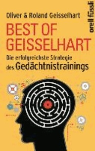 Best of Geisselhart - Die erfolgreichste Strategie des Gedächtnistrainings.