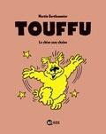 Martin Berthommier - Best of Touffu - Le chien sans chaîne.