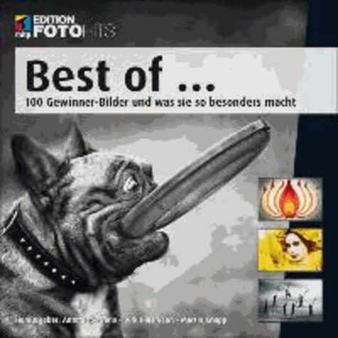 Best of... - 100 Gewinner-Bilder und was sie so besonders macht.