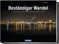 Beständiger Wandel - In 175 Jahren von Schweffel & Howaldt zu ThyssenKrupp Marine Systems.