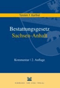 Bestattungsgesetz des Landes Sachsen-Anhalt (BestattG LSA).