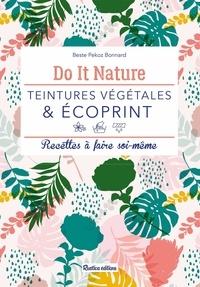 Beste Pekoz Bonnard et Claire Curt - Teintures végétales & écoprint - Recettes à faire soi-même.