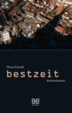 Bestzeit - Kriminalroman.