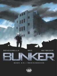 Betbeder et  Bec - Bunker - Volume 3 -  Reminiscence.