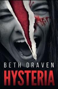 Beth Draven - Hysteria.