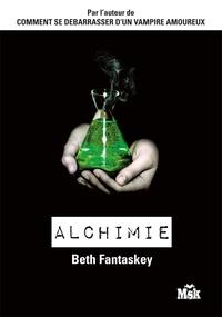 Beth Fantaskey - Alchimie.