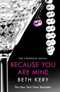 Beth Kery - Because You Are Mine Complete Novel - Because You Are Mine Series #1.