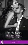 Beth Kery - Mon ténébreux séducteur Tome 2 : .