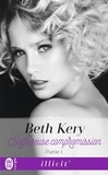 Beth Kery - Sulfureuse compromission Tome 1 : .