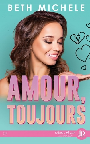 Amours, toujours