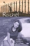 Beth Nimmo et Darrell Scott - Rachel - Le journal intime d'une jeune martyre.