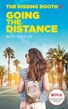 Beth Reekles - Going the Distance - The Kissing Booth, Tome 2.