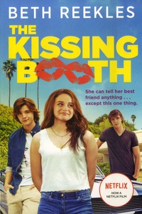 Beth Reekles - The Kissing Booth Tome 1 : .
