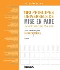 Beth Tondreau - 100 principes universels de mise en page pour l'imprimé et le web - Avec 100 exemples et leurs grilles.