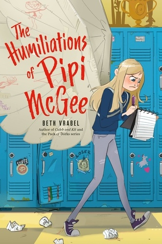 Beth Vrabel - The Humiliations of Pipi McGee.