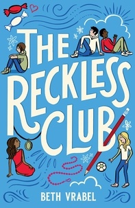 Beth Vrabel - The Reckless Club.