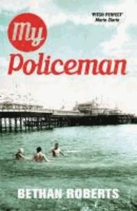 Bethan Roberts - My Policeman.