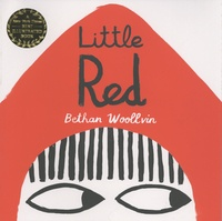 Bethan Woollvin - Little Red.