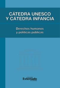 Bethania Assy - Cátedra Unesco y Cátedra Infancia : derechos humanos y políticas pública - Derechos humanos y políticas pública.