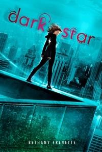 Bethany Frenette - Dark Star.